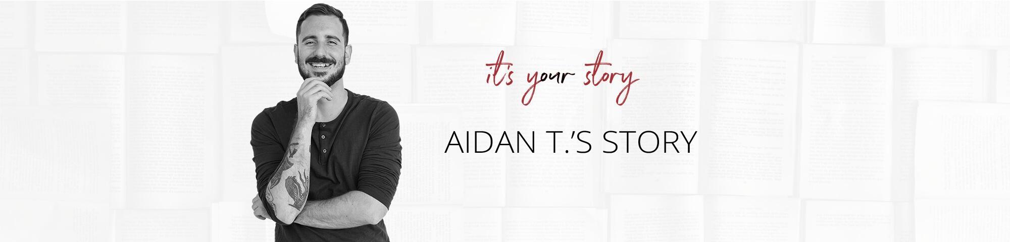 aidan t story header